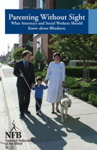 Front cover of the Parenting Without Sight booklet, showing two visually impaired parents, their young child and guide dog.